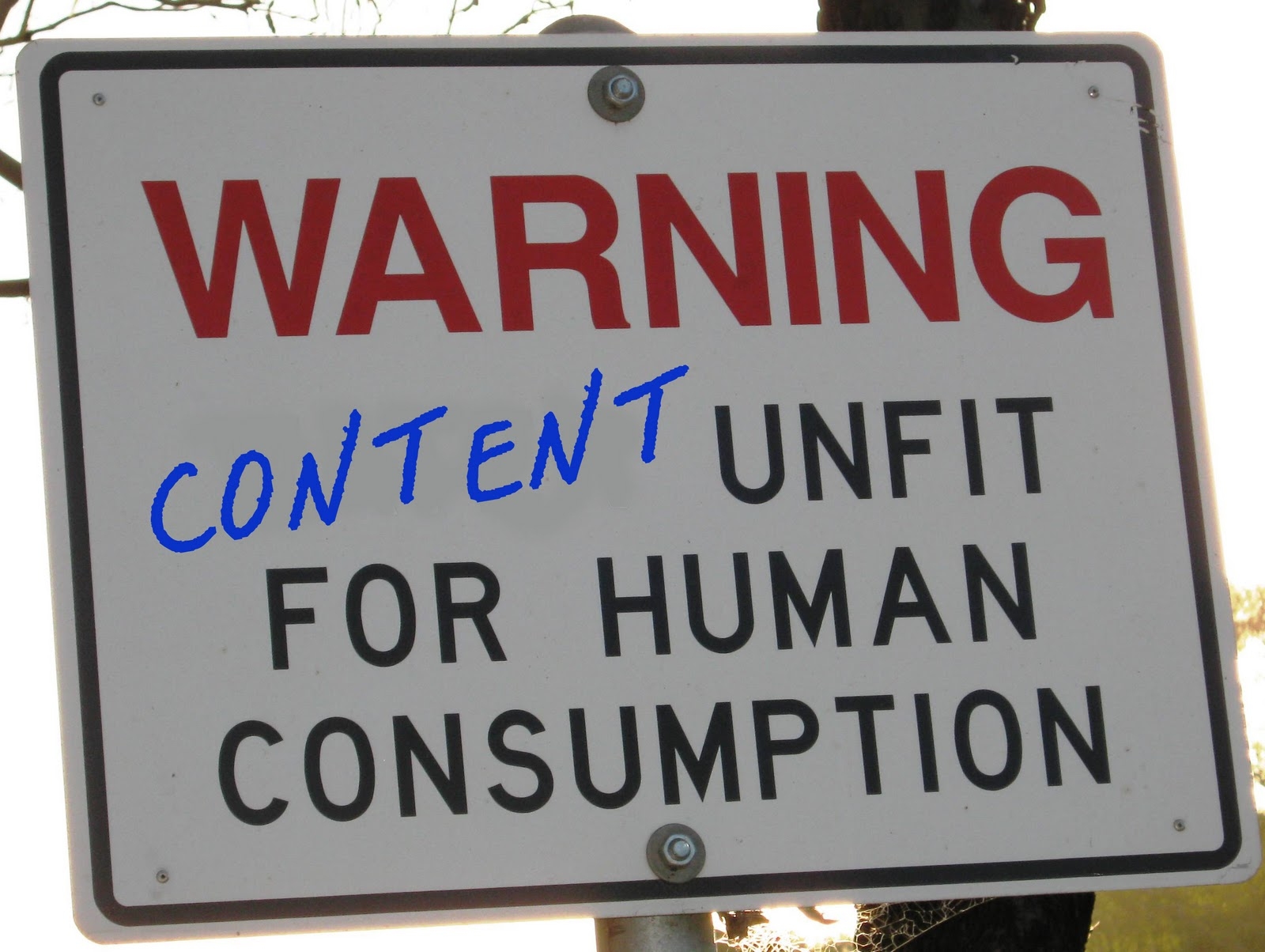 Warning Bad Content Sign