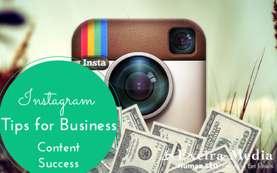 Instagram Tips for Business Content